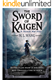 The Sword of Kaigen: A Theonite War Story (the Theonite Series) (English Edition)