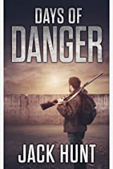 Days of Danger: A Post-Apocalyptic EMP Survival Thriller (EMP Survival Series Book 3) Kindle Edition