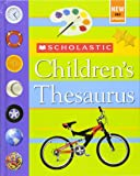 Scholastic Children's Thesaurus: Children's Thesaurus