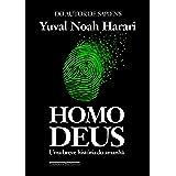 Homo Deus: Uma breve história do amanhã (Portuguese Edition)