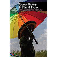 ALT 36: African Literature Today: Queer Theory in Film & Fiction