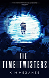 The Time Twisters (Marc McKnight Time Travel Adventures Book 2)