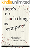 There's No Such Thing as Vampires (Chromatic Fantasy & Fugue Book 1)