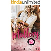 Until Mallory: A Happily Ever Alpha Novella