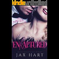 ENRAPTURED: A Dark Billionaire Romance (The Devil & His Dove Book 2) (English Edition)