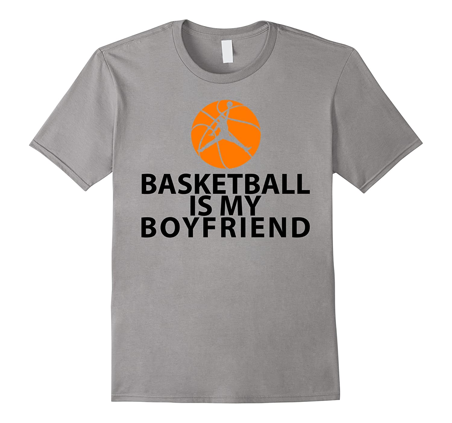 Basketball is my Boyfriend Shirt & Basketball with Saying-CL