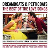 Dreamboats & Petticoats - The Best Of The Love Songs