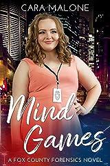 Mind Games: A Fox County Forensics Novel Kindle Edition
