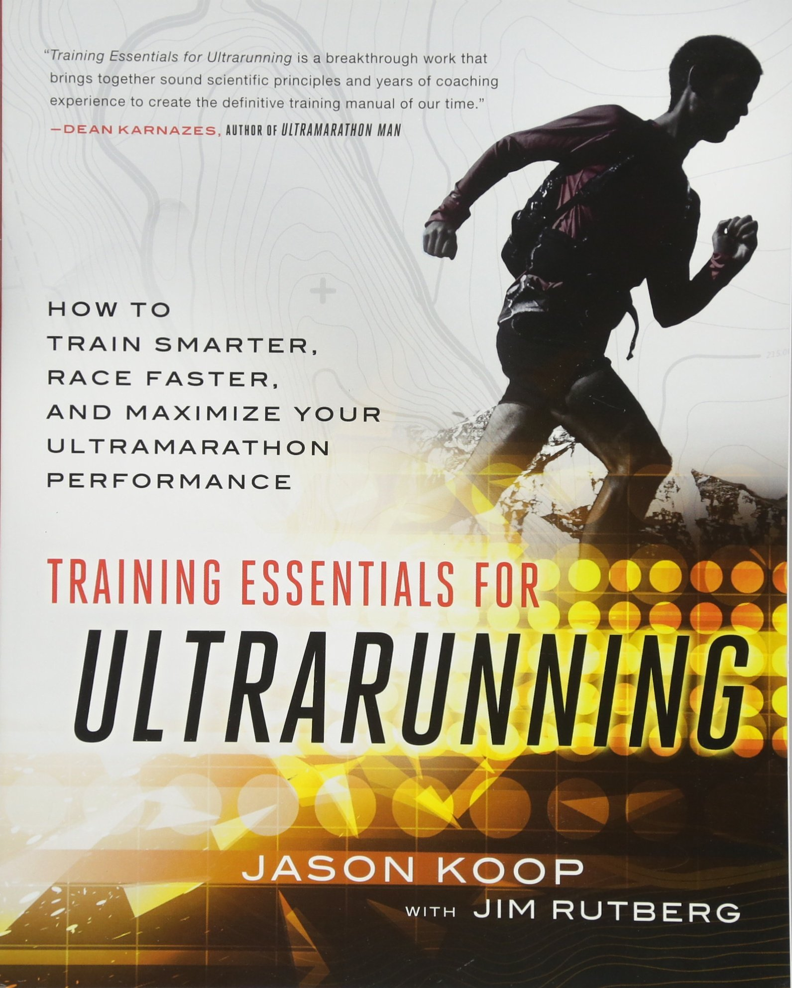 49944a52d Training Essentials for Ultrarunning: How to Train Smarter, Race ...