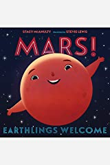 Mars! Earthlings Welcome (Our Universe Book 5) Kindle Edition