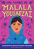 The Story of Malala Yousafzai: A Biography Book for New Readers (The Story Of: A Biography Series for New Readers)