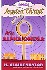 Nu Alpha Omega (Jessica Christ Book 4) Kindle Edition