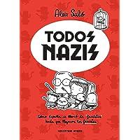 """Todos nazis: Cómo España se llenó de """"fascistas"""""""