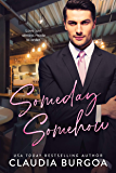 Someday, Somehow: A Friends to Lovers Romance