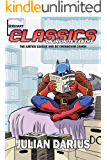Classics on Infinite Earths: The Justice League and DC Crossover Canon (English Edition)