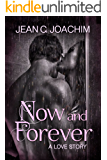 Now and Forever 1, a Love Story