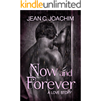 Now and Forever 1, a Love Story (Now and Forever Series)