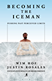 Becoming the Iceman