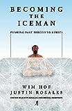 Becoming the Iceman (English Edition)