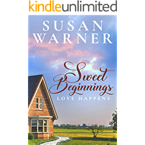 Sweet Beginnings: A Small Town Sweet Romance (Love Happens Book 2)
