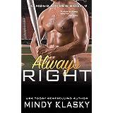 Always Right (The Diamond Brides series Book 9)