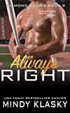 Always Right (The Diamond Brides series Book 9)