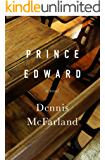 Prince Edward: A Novel