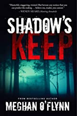 Shadow's Keep: A Novel Kindle Edition