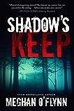 Shadow's Keep: A Novel