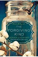 The Forgiving Kind Paperback