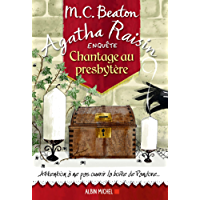 Agatha Raisin enquête 13 - Chantage au presbytère (A.M. ROM.ETRAN)