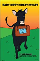 Baby Moo's Great Escape Kindle Edition