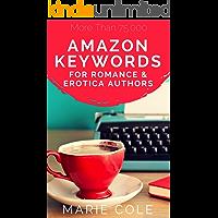 Amazon Keywords for Romance & Erotica Authors