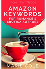 Amazon Keywords for Romance & Erotica Authors Kindle Edition