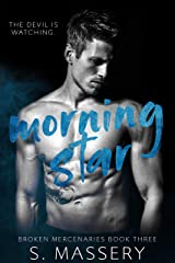 Morning Star (Broken Mercenaries Book 3) Kindle Edition