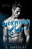 Morning Star (Broken Mercenaries Book 3)