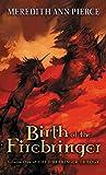 Birth of the Firebringer (Firebringer Trilogy)