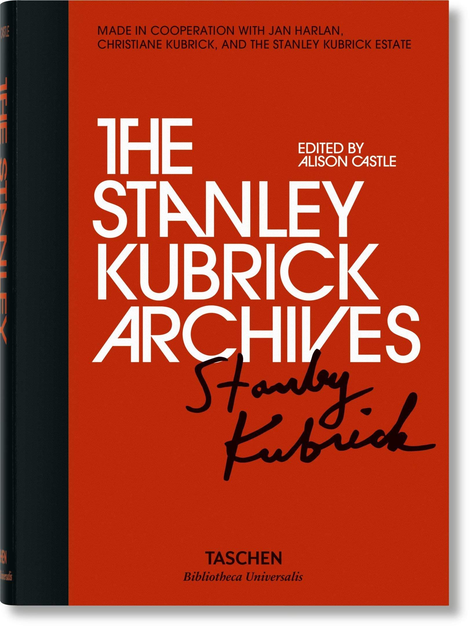 The Stanley Kubrick archives. Ediz. illustrata