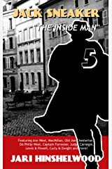 JACK SNEAKER: THE INSIDE MAN - Part Five Kindle Edition