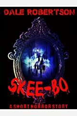 Skee-Bo: A Supernatural Horror Short Story Kindle Edition