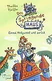 Das Springende Haus. Einmal Hollywood und zurück (Springendes Haus, Band 1)