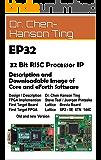 EP32 RISC Processor IP: Description and Implementation into FPGA