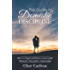 The Guide to Domestic Discipline: How to begin and have a successful Domestic Discipline relationship
