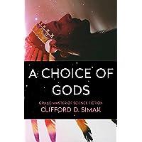 A Choice of Gods