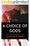A Choice of Gods