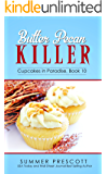 Butter Pecan Killer (Cupcakes in Paradise Book 10)