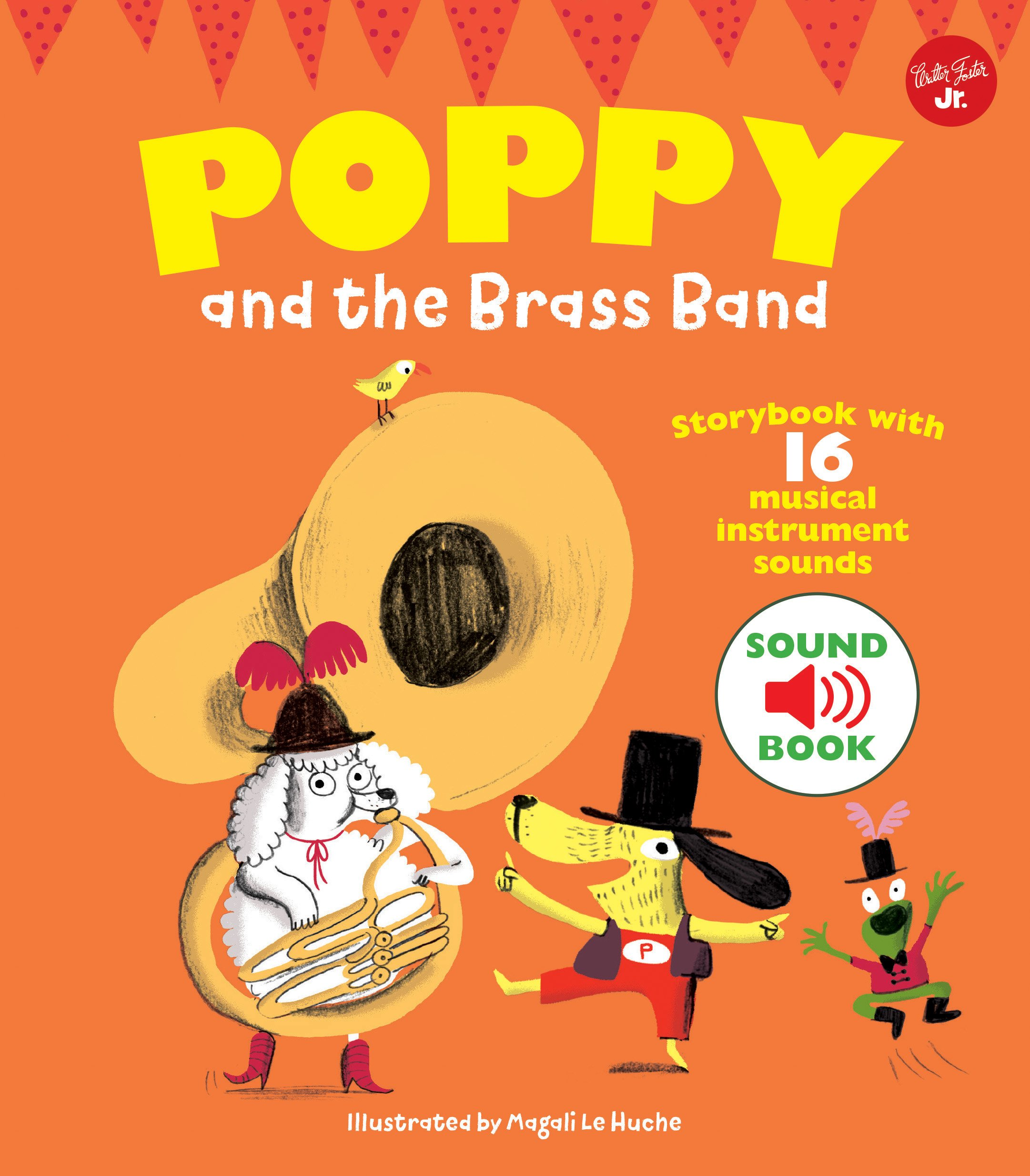 Poppy and the Brass Band: With 16 musical instrument sounds! by Walter Foster Jr (Image #1)