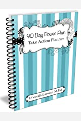 90 Day Power Plan: Take Action Planner (SPIRAL BOUND)