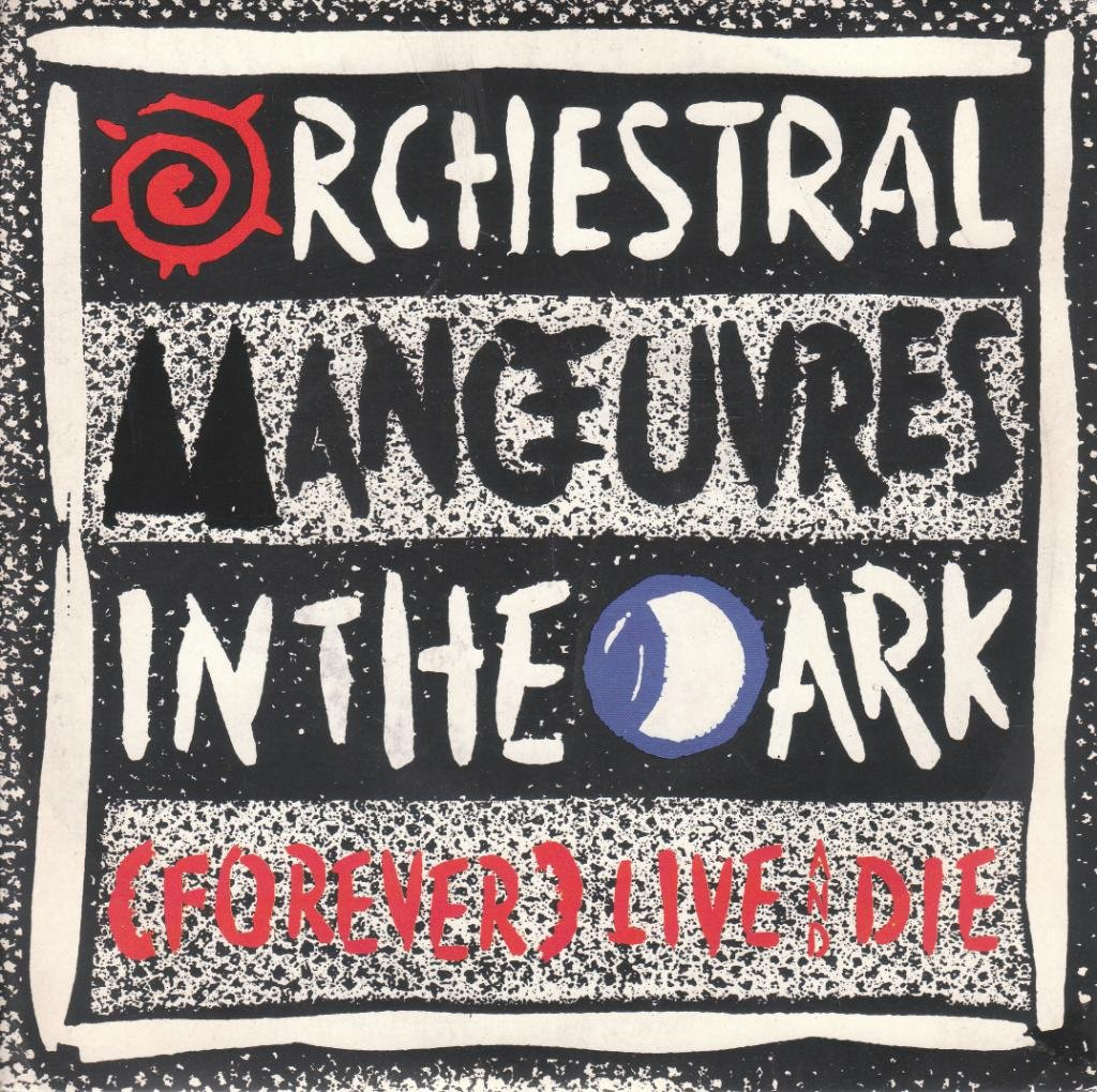 OMD / Forever Live And Die