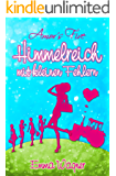 Amor´s Five: Himmelreich mit kleinen Fehlern (Band 1) (German Edition)